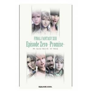 Final Fantasy XIII - Episode Zero - Promise [novel]
