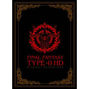 Final Fantasy Type 0 HD Original Soundtrack [OST / Blu-ray Disc Music]