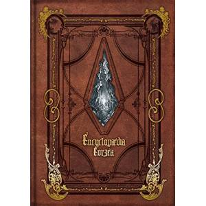 Encyclopaedia Eorzea ~The World of FINAL FANTASY XIV~ [Artbook]