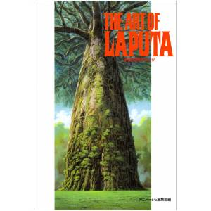 Studio Ghibli / Goro Miyazaki: The Art of Laputa [Artbook]