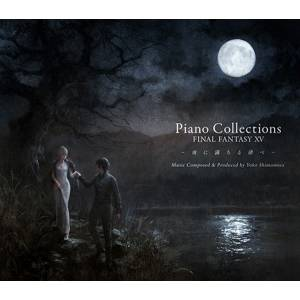 Piano Collections FINAL FANTASY XV CD [OST]